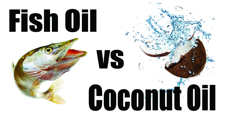 Fish Oil vs Coconut Oil GOOD